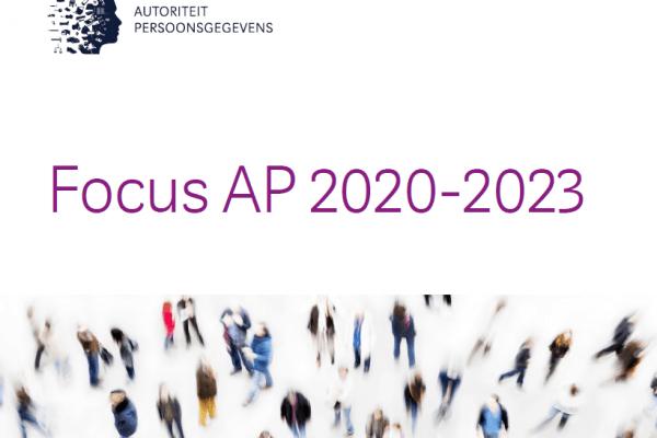 Autoriteit Persoonsgegevens maakt aandachtsgebieden toezicht bekend voor de periode 2020 – 2023